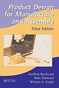 Product Design for Manufacture and Assembly, Third Edition (Manufacturing, Engineering and Materials Processing) Cover