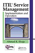 Itil: Service Management Implementation and Operation