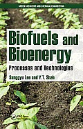 Biofuels and Bioenergy: Processes and Technologies