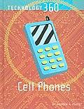 Cell Phones (Technology 360)