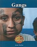 Gangs (Hot Topics)