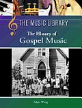 The History of Gospel Music