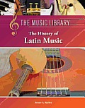The History of Latin Music