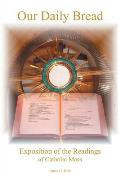 Our Daily Bread: Exposition of the Readings of Catholic Mass