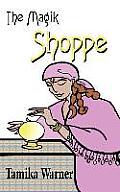 The Magik Shoppe