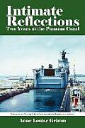 Intimate Reflections: Two Years at the Panama Canal