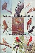 The Burgess Bird Book for Children