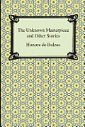 The Unknown Masterpiece and Other Stories