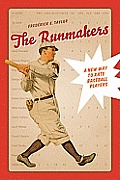 Runmakers A New Way to Rate Baseball Players