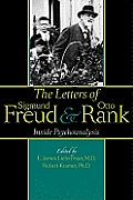 The Letters of Sigmund Freud and Otto Rank: Inside Psychoanalysis Cover