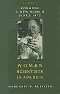 Women Scientists in America,...