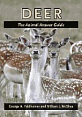 Deer: The Animal Answer Guide (Animal Answer Guides)