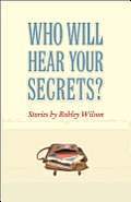 Who Will Hear Your Secrets