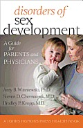 Disorders of Sex Development: A Guide for Parents and Physicians