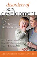 Disorders of Sex Development: A Guide for Parents and Physicians (Johns Hopkins Press Health Books) Cover