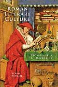 Roman Literary Culture from Plautus to Macrobius