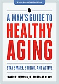Mans Guide to Healthy Aging