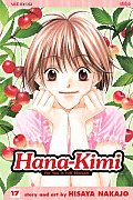 Hana-Kimi, Volume 17: For You in Full Blossom