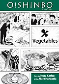 Oishinbo: Vegetables: a la Carte (Oishinbo: a la Carte)