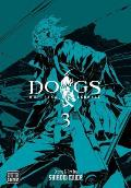 Dogs #03: Dogs, Volume 3: Bullets & Carnage