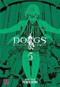 Dogs #05: Dogs, Volume 5: Bullets & Carnage