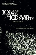 Ten Billion Days & One Hundred Billion Nights