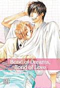 Bond of Dreams, Bond of Love #01: Bond of Dreams, Bond of Love Volume 1