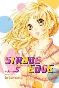 Strobe Edge #05: Strobe Edge, Volume 5