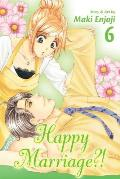 Happy Marriage?! #06: Happy Marriage?!, Volume 6