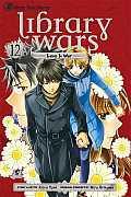 Library Wars: Love & War #12: Library Wars: Love & War, Vol. 12