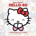 Hello Kitty, Hello 40: A 40th Anniversary Tribute (Hello Kitty)