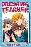 Oresama Teacher #17: Oresama Teacher, Volume 17