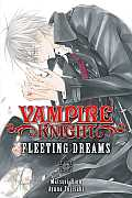 Vampire Knight: Fleeting Dreams (Vampire Knight)