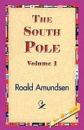 The South Pole, Volume 1