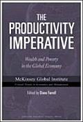 Productivity Imperative Wealth & Poverty in the Global Economy