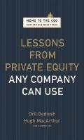 Lessons from Private Equity Any Company Can Use (Memo to the CEO) Cover