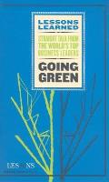 Going Green (Lessons Learned)