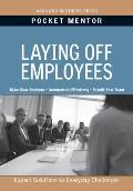 Laying Off Employees (Pocket Mentor)