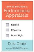 Performance Appraisal Keeping It Simple Getting It Right