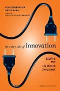 The Other Side of Innovation: Solving the Execution Challenge (Harvard Business Review) Cover