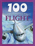 Flight (100 Things You Should Know about)