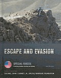 Escape & Evasion (Special Forces: Protecting, Building, Teaching & Fighting) by Jack Montana