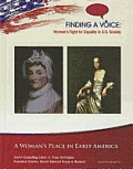 A Woman's Place in Early America (Finding a Voice: Women's Fight for Equality in U.S. Society) Cover