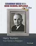 Harry Truman: From Farmer to President