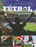 Illustrated Guide to Soccer (Superstars of Soccer (22 Titles) Spanish)