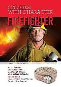 Firefighter (Careers with Character)