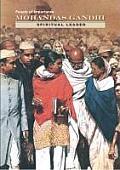 Mohandas Gandhi: Spiritual Leader (People of Importance)