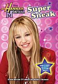 Hannah Montana 03 Super Sneak