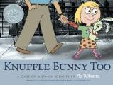 Knuffle Bunny Too: A Case of Mistaken Identity Cover