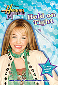 Hannah Montana #05: Hold on Tight: Junior Novel